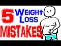 5 Common Weight Loss Mistakes - Improve Your Weight Loss Success