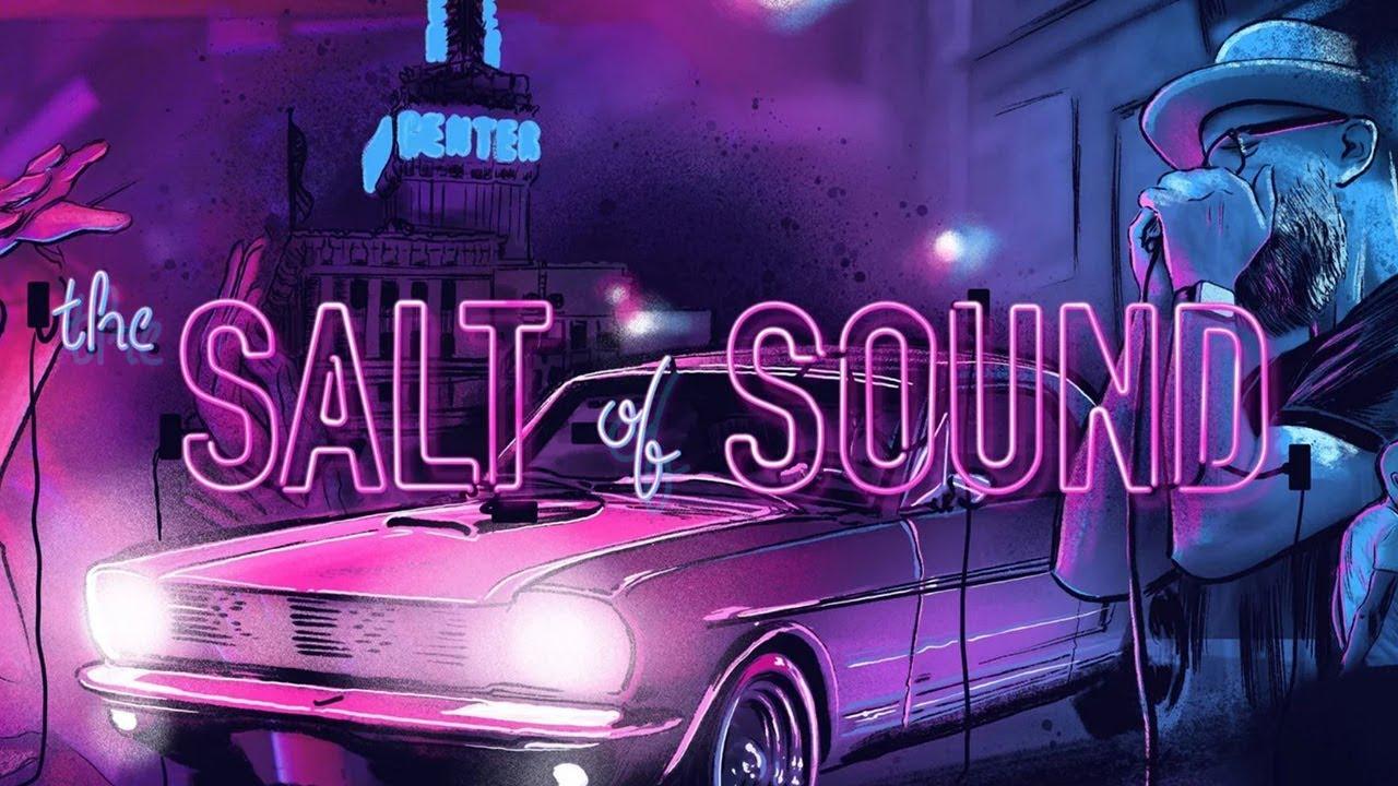 The Salt of Sound