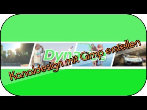 Kanaldesign / Banner mit Gimp erstellen – September 2014 [HD/Deutsch]