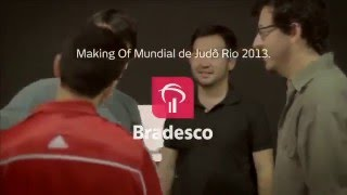 Making of - Judô Bradesco
