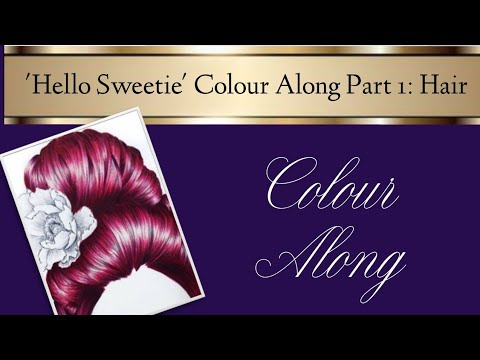 Hair color - 'Hello Sweetie' Color Along  PART 1: HAIR  Prismacolor Pencil Real Time Tutorial