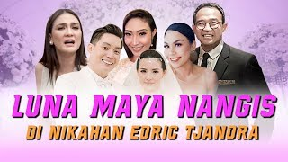 Video Luna Maya Galau sampe Nangis di Nikahan Edric Tjandra MP3, 3GP, MP4, WEBM, AVI, FLV September 2019