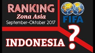 Video [UPDATE] Ranking FIFA Zona Asia per September-Oktober 2017, Indonesia Masih Kalah dengan Filipina MP3, 3GP, MP4, WEBM, AVI, FLV Desember 2017