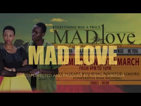 "NEW KENYAN MOVIE!    ""Mad Love"" (Trailer)"