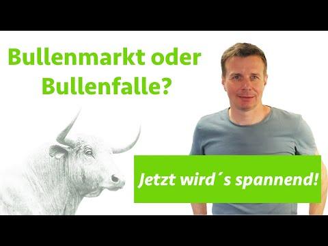 Bullenfalle oder Bullenmarkt? Jetzt wird´s spannend? Wie positioniere ich mich im wikifolio