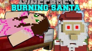 Minecraft: BURNING SANTA! (SURVIVE IN SANTA, REINDEER, & PENGUIN!) Mini-Game