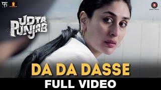 Video Da Da Dasse - Full Video   Udta Punjab   Amit Trivedi   Shellee   Kanika Kapoor   Babu Haabi MP3, 3GP, MP4, WEBM, AVI, FLV September 2018