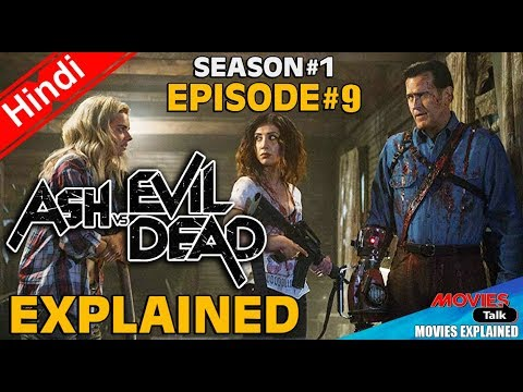 Ash vs Evil Dead : Season 1 Episode 9 [Explained In Hindi]
