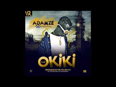ADAMZE - OKIKI (Official Audio)