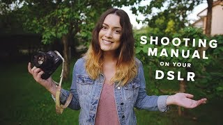 Video How to Shoot Manual on your DSLR for Beginners MP3, 3GP, MP4, WEBM, AVI, FLV November 2018