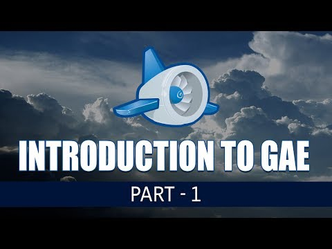 Introduction to Google App Engine | Part I | Eduonix