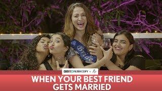 Video FilterCopy | When Your Best Friend Gets Married | ft. Kritika, Himika, Hira & Surbhi MP3, 3GP, MP4, WEBM, AVI, FLV Januari 2019