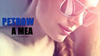 PETROW - A MEA [2014]