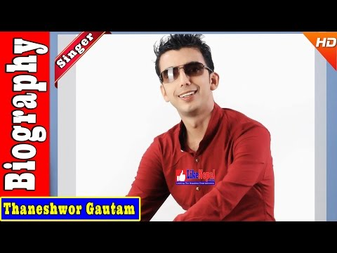 Video Thaneshwor Gautam - Nepali Singer Biography Video, Songs download in MP3, 3GP, MP4, WEBM, AVI, FLV January 2017