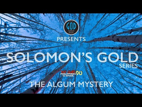 Solomon's Gold Series - Part 4: The Algum Mystery. Can You Say Narra?