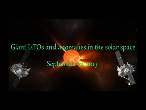 Giant UFO and anomalies in the solar space September 12, 2013