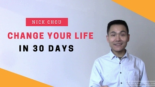 Change Your Life in 30 Days or Less in 5 Simple Steps