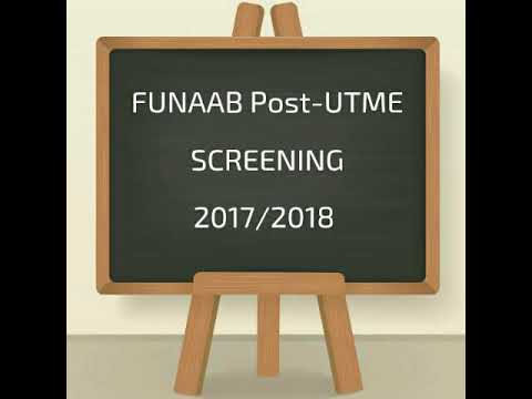 FUNAAB Post-UTME SCREENING 2017 /2018