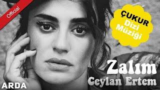 image of Ceylan Ertem - Zalım  [Mahzuni'ye Saygı] [Çukur Dizi Müziği]
