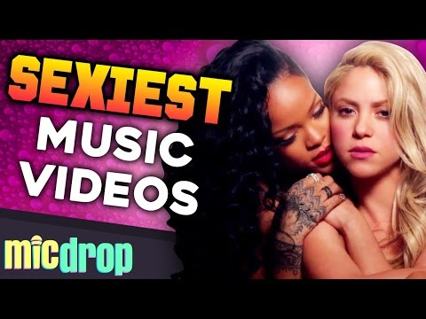 11 SEXIEST Music Videos (Ep. #38) - MicDrop