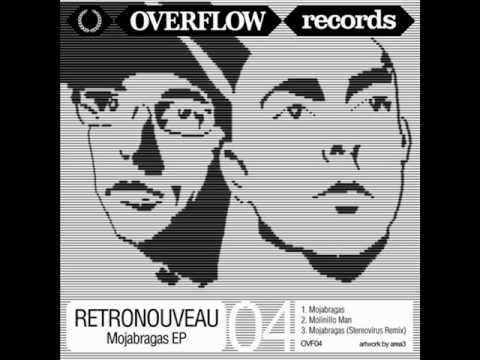 Retronouveau - Mojabragas (Stereo Virus Remix)