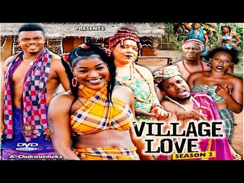 Village Love Season 2 - 2015 Latest Nigerian Nollywood Movie