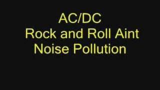 AC/DC Rock And Roll Aint Noise Pollution
