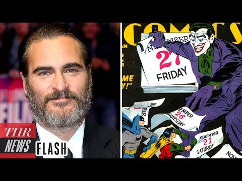 Joaquin Phoenix Officially Starring in Joker Origin Movie | THR News Flash