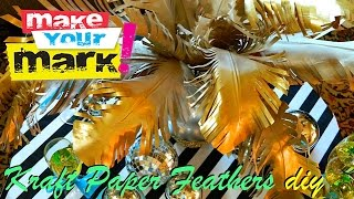 How to: Huge Kraft Paper Feathers - YouTube