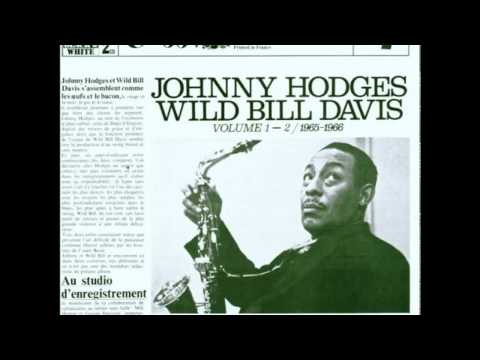 Jazz Tribune No. 1- Johnny Hodges- Wild Bill Davis Volume 1-2 (1965-1966) (Full Album)