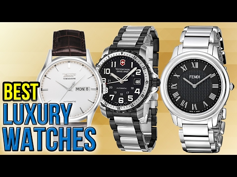10 Best Luxury Watches 2017