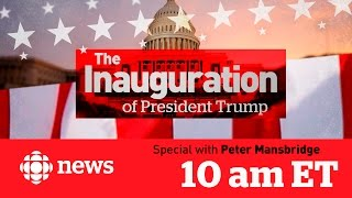CBC News Special The Inauguration Of President Trump