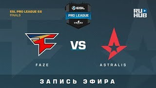 FaZe vs Astralis - ESL Pro League Finals - de_mirage [yXo, Enkanis]