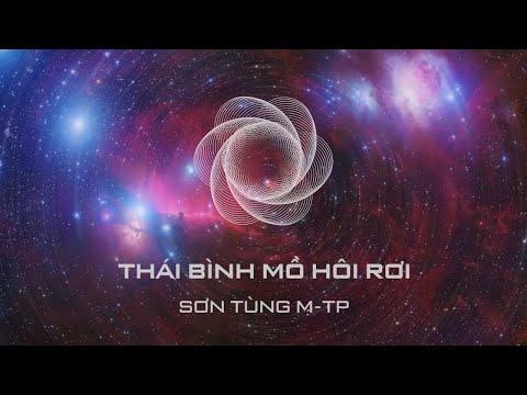 Thái Bình Mồ Hôi Rơi - Sơn Tùng M-TP - Thời lượng: 5:20.