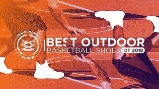 Video BEST OUTDOOR BASKETBALL SHOES OF 2018... SO FAR MP3, 3GP, MP4, WEBM, AVI, FLV September 2018
