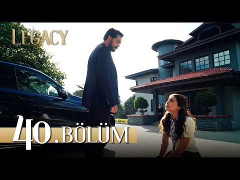 Emanet 40. Bölüm | Legacy Episode 40