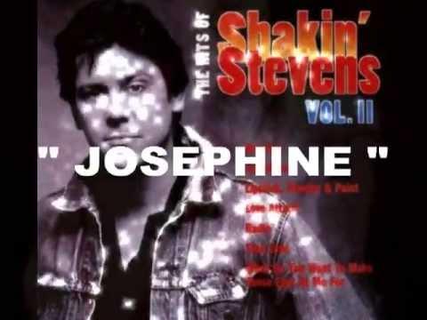SHAKIN STEVENS - Josephine (audio)