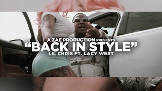 """Get """"Back In Style"""" On iTunes https://itun.es/us/yY3GkbFollow Lil Chris On Instagram @LilChrisKtownSubscribe & Follow """"A Zae Production"""" For More Videos. http://Instagram.com/azaeproductionhttp://twitter.com/azaeproductionFor Booking azpbooking@gmail.com"""