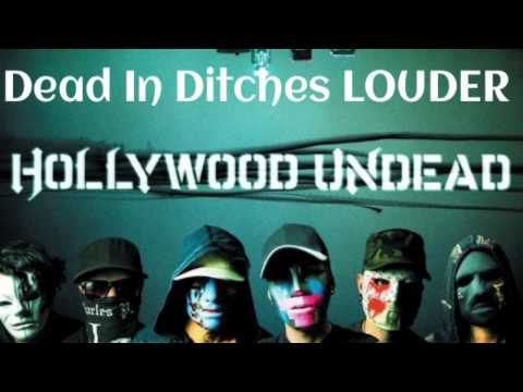 Hollywood Undead Dead In Ditches LOUDER VERSION
