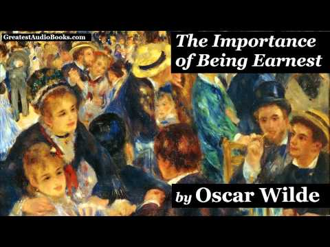 THE IMPORTANCE OF BEING EARNEST By OSCAR WILDE - FULL AudioBook | Greatest Audio Books