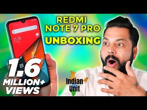 Redmi Note 7 Pro India Unit Unboxing First Impressions  E2 9a A1  E0 A4 Af E0 A5 87  E0 A5 A7 E0 A5 A6 E0 A5 A6  E0 A4 Ae E0 A4 Be E0 A4 B0 E0 A5 8d E0 A4 95 E0 A5 87 E0 A4 9f  E0 A4 A4 E0 A5 8b