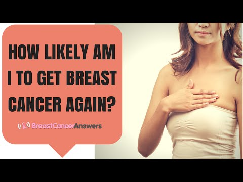Can My Breast Cancer Come Back?