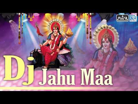 Video DJ Jahu Maa   2017 Non Stop   Dj Mix Gujarati Songs   Kanu Raval   Jahu Maa Songs   FULL AUDIO download in MP3, 3GP, MP4, WEBM, AVI, FLV January 2017