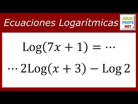 Ecuaciones Logarítmicas - Ejercicio 8