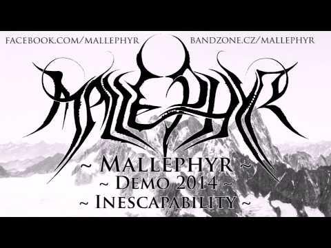 Mallephyr - Mallephyr - Inescapability (Demo 2014)