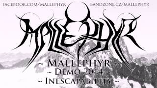 Video Mallephyr - Inescapability (Demo 2014)