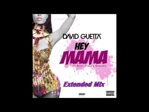 David Guetta - Hey Mama Ft. Nicki Minaj, Bebe Rexha & Afrojack [Extended Version] *FREE DOWNLOAD*