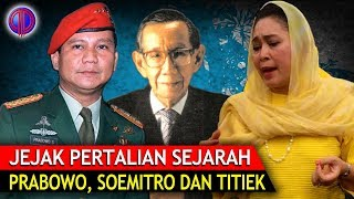 Video Menyingkap Jejak Pertalian Sejarah Prabowo, Soemitro dan Titiek Soeharto MP3, 3GP, MP4, WEBM, AVI, FLV November 2018