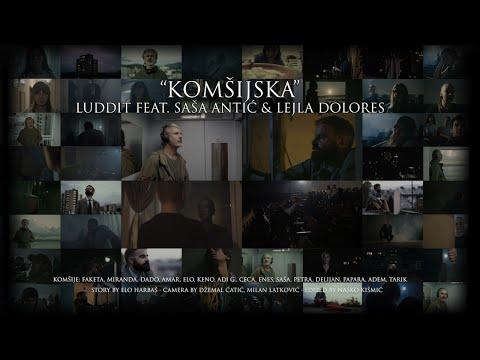 Luddit feat. Saša Antić & Lejla Dolores - Komšijska
