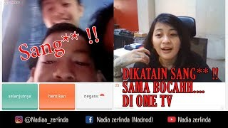Video DETIK - DETIK NADIA DI KATAIN SANG** !! SAMA BOCAH DI OME TV MP3, 3GP, MP4, WEBM, AVI, FLV Mei 2019
